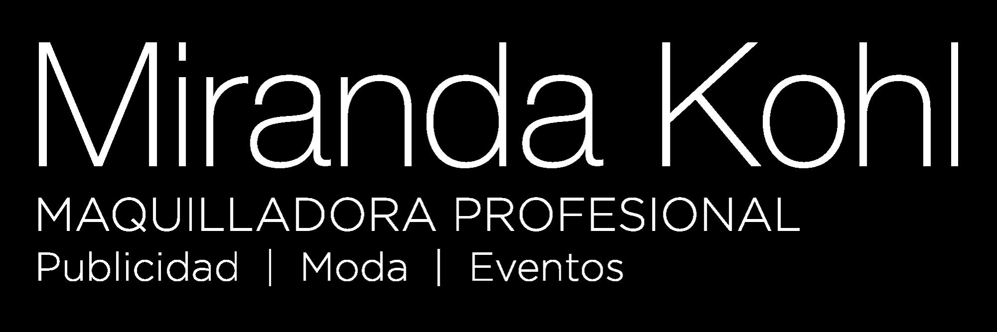 Miranda Kohl Maquilladora Profesional Publicidad Moda Eventos